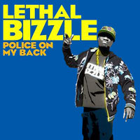 lethal-bizzle-police-on-my-back-240907
