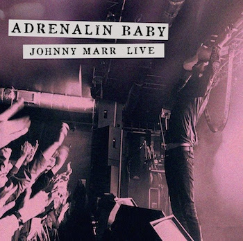 johnny marr adrenaline live